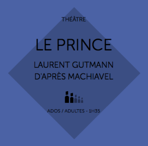 Le Prince au Théâtre Paris Villette